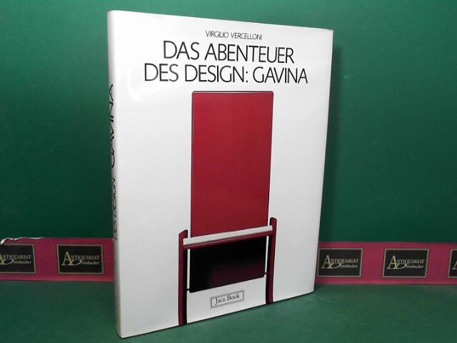 Vercelloni, Virgilio: Das Abenteuer des Design: Gavina. 1.Auflage,