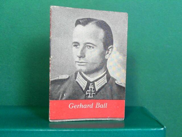 Helden der Wehrmacht Heft 2: Gerhard Ball -  Kriegswinter-Hilfswerk des deutschen Volkes. (= Miniaturbücher). 1.Auflage,