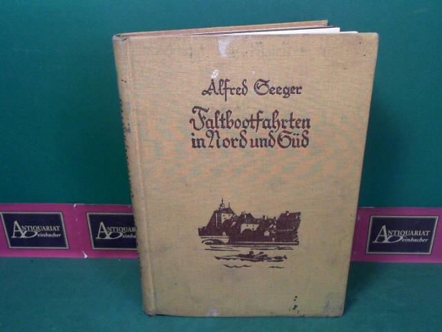 Faltbootfahrten in Nord und Süd. 1.Auflage,
