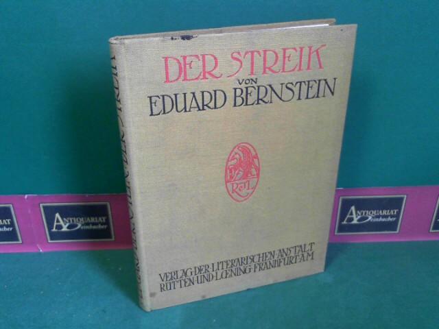 Der Streik. Sein Wesen und sein Wirken. (= Die Gesellschaft. Sammlung sozialpsychologischer Monographien, Band 4). 1.Auflage,