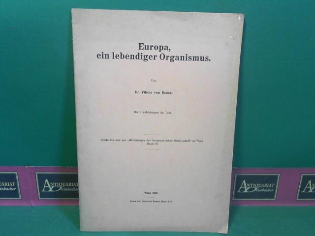 Europa, ein lebendiger Organismus. (= Sonderabdruck). 1.Auflage,