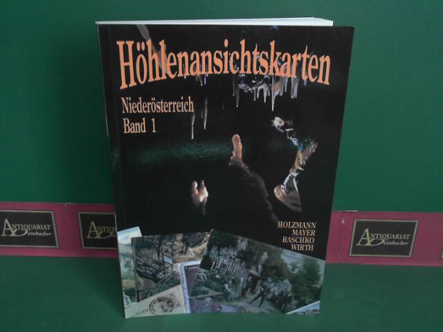 Höhlenansichtskarten - Band 1: Niederösterreich I. (= Wissenschaftliche Beihefte zur Zeitschrift Die Höhle). 1.Auflage,