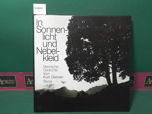 Dieman, Kurt: In Sonnenlicht und Nebelkleid - Steirische Gedichte. 1.Auflage,