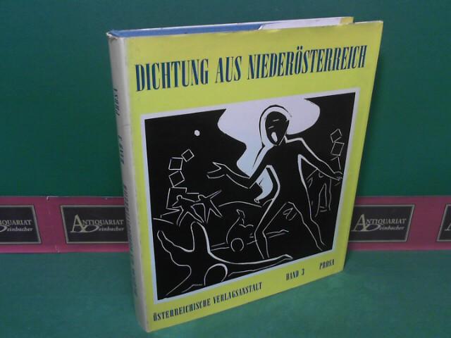 Dichtung aus Niederösterreich - Band 3: Prosa. 1. Aufl.