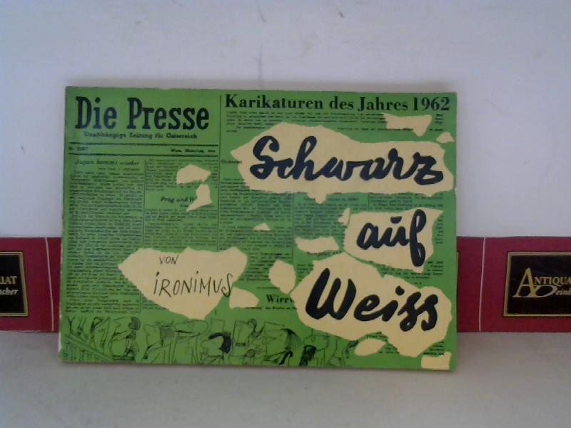 Ironimus, (d.i. Peichl Gustav): Die Presse, Karikaturen von Ironimus des Jahres 1962 - Schwarz auf Weiss, Band 7. 1.Auflage,