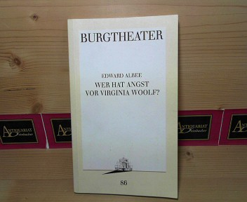 Wer hat Angst vor Virginia Woolf? (= Burgtheater Programmbuch Nr.86 vom 15.12.1991). 1. Aufl.