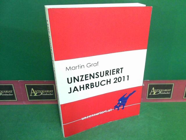 Unzensuriert Jahrbuch 2011. 1.Auflage,
