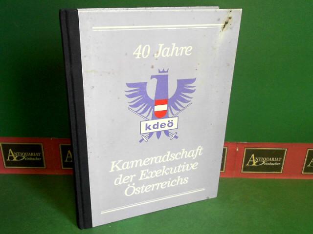 Jahrbuch der Exekutive Österreichs 1987/88 - 40 Jahre Kameradschaft der Exekutive Österreichs - KdEÖ. 1. Aufl.