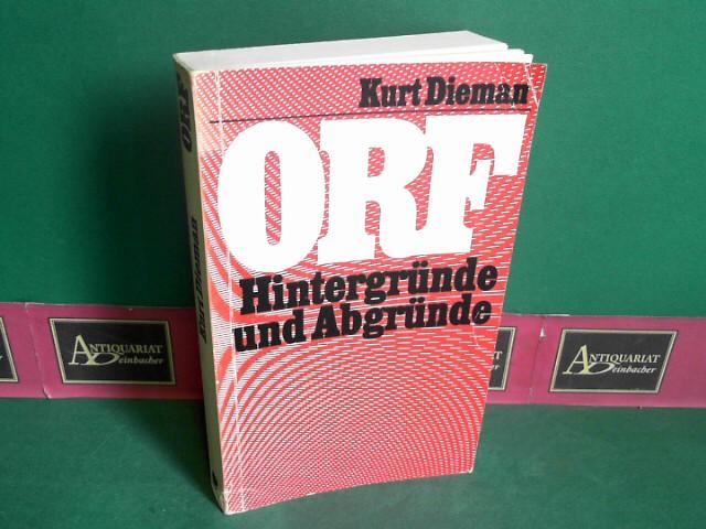 ORF - Hintergründe und Abgründe. 1.Auflage,