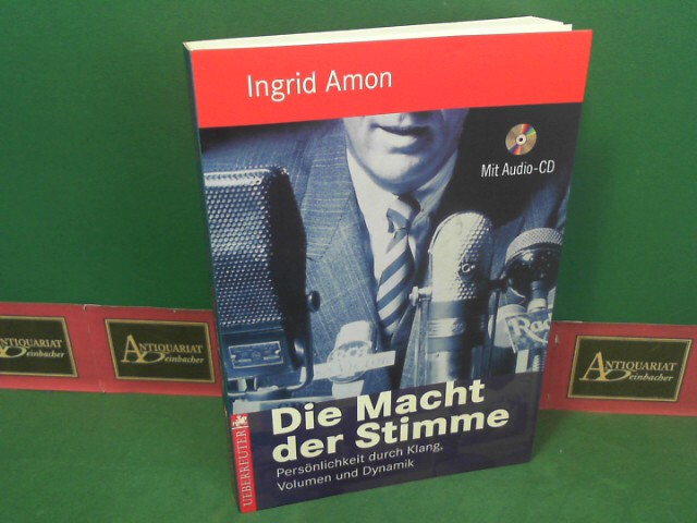Die Macht der Stimme - Persönlichkeit durch Klang, Volumen und Dynamik - mit Audio-CD. 2.Auflage,