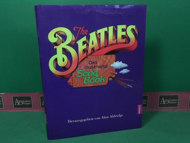 The Beatles - Das illustrierte Songbook. 1. Auflage,