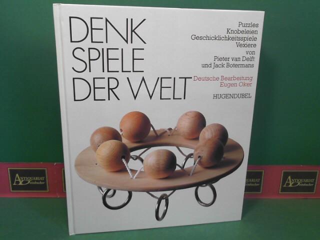 Denkspiele der Welt - Puzzles, Knobeleien, Geschicklichkeitsspiele, Vexiere. 15. Aufl.
