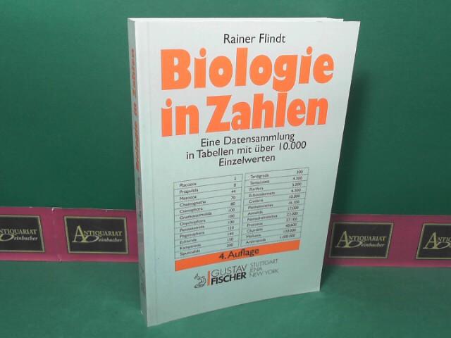 Biologie in Zahlen - Eine Datensammlung in Tabellen mit über 10000 Einzelwerten. 4. Aufl.