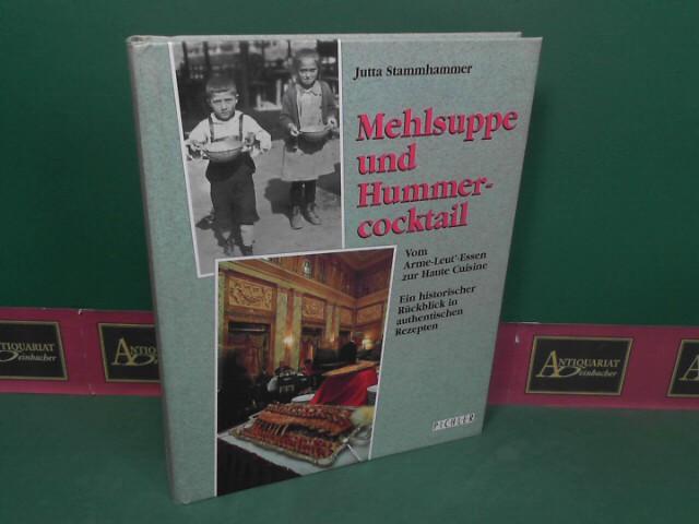 Mehlsuppe und Hummercocktail - Von Arme-Leut