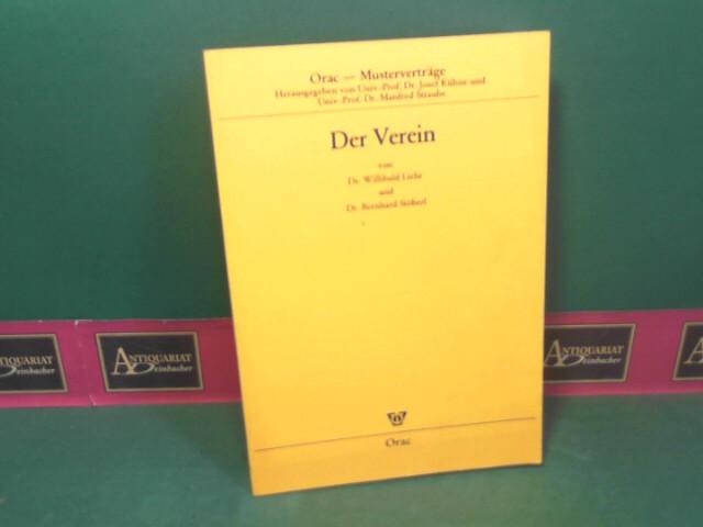 Liehr, Willibald und Bernhard Stöberl: Der Verein. (= Orac-Musterverträge; Band 10). 1.Auflage,