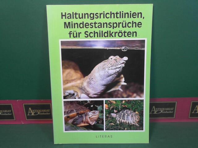Brabenetz, Erich, Franz Luttenberger und Harald Schwammer: Haltungsrichtlinien, Mindestansprüche für Schildkröten. 1.Auflage,