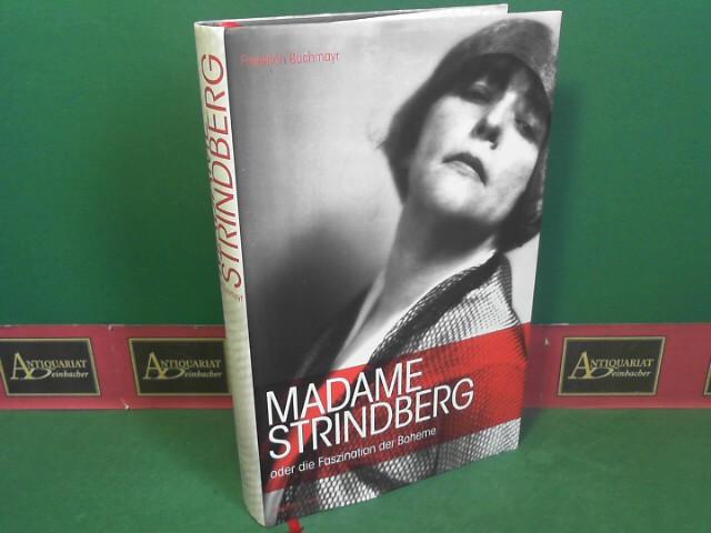 Madame Strindberg: oder die Faszination der Boheme. 1.Auflage,