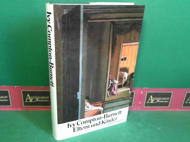 Eltern und Kinder - Roman. 1.Auflage,