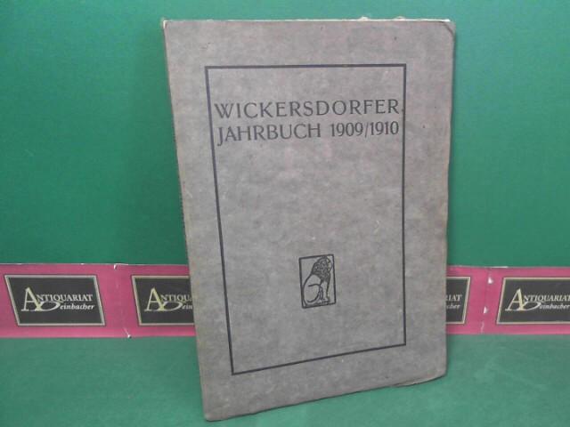 Wickersdorfer Jahrbuch 1909-1910 - Abhandlungen zum Programm bzw. Zweiter Jahresbericht der Freien Schulgemeinde Wickersdorf. 1.März 1908 - 1.Januar 1910. 1.Auflage,