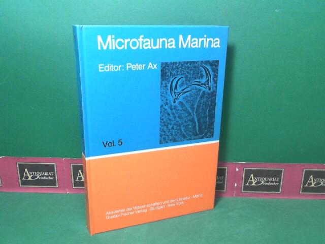 Ax, Peter: Microfauna Marina Volume 5. (= Akademie der Wissenschaften und der Literatur, Mathematisch-naturwissenschaftliche Klasse, Kommission für Zoologie). 1.Auflage,