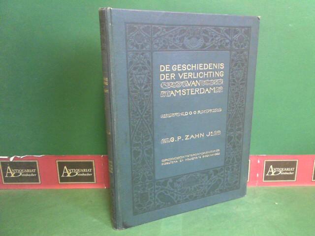 Zahn, G.P.: De geschiedenis der verlichting van Amsterdam. 1.Auflage,