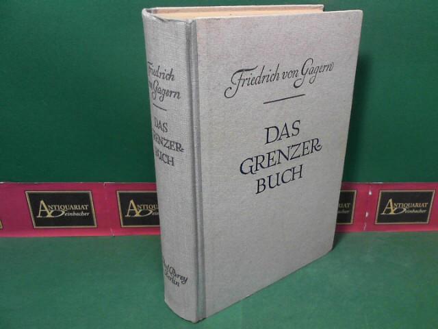 Gagern, Friedrich von: Das Grenzerbuch. - Von Pfadfindern, Häuptlingen und Lederstrumpfen. 50.-71.tausend