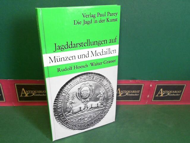 Jagddarstellungen auf Münzen und Medaillen. (= Die Jagd in der Kunst). 1.Auflage,