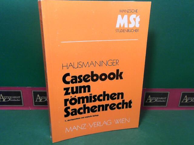 Casebook zum römischen Sachenrecht. (= Mansche Studienbücher). 7.Auflage,