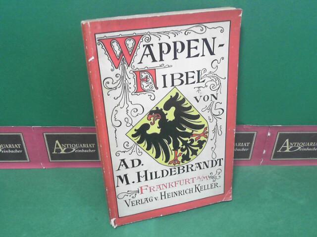 Wappenfibel - Kurze Zusammenstellung der hauptsächlichsten heraldischen und genealogischen Regeln. 8.Auflage,