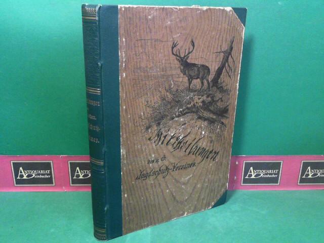 Mittheilungen des N.-ö. Jagdschutz-Vereines. XXI.Band, 1899. 1.Auflage,