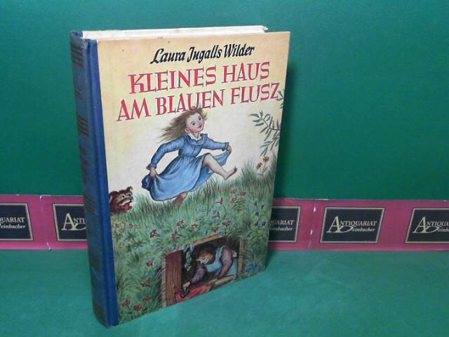 Kleines Haus am blauen Flusz (Fluß). 2. Aufl.