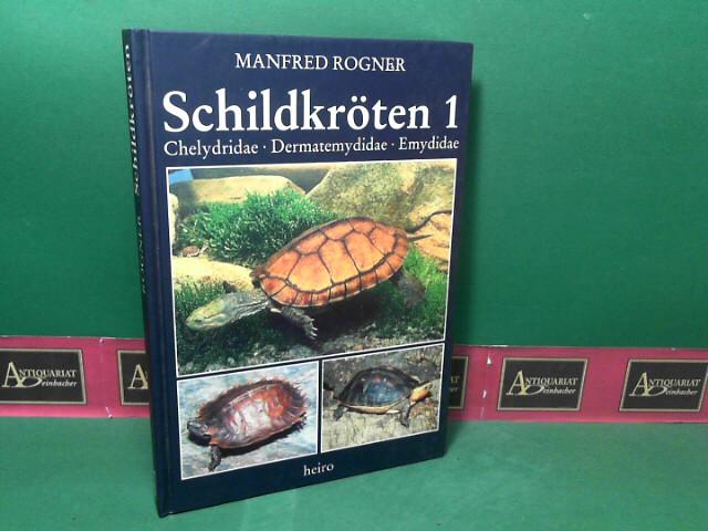 Schildkröten 1: Chelydridae, Dermatemydidae, Emydidae. 1.Auflage,