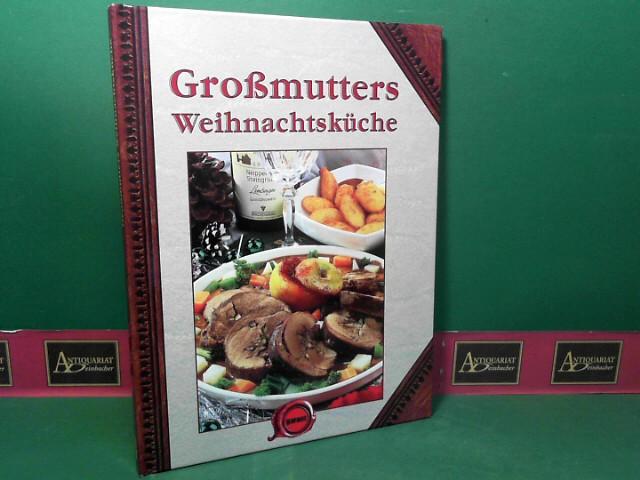 Großmutters Weihnachtsküche. 1.Auflage,