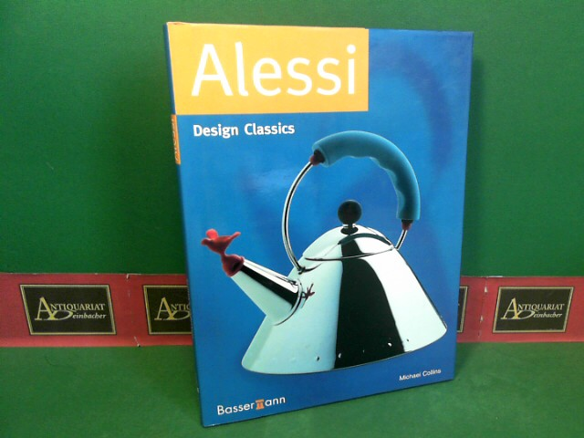 Alessi. (= Design Classics). 1.Auflage