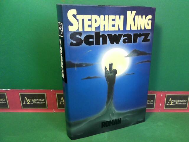 King, Stephen: Schwarz - Roman.