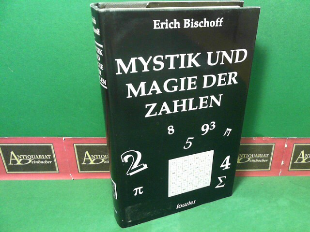 Die Mystik und Magie der Zahlen. 3.Auflage,