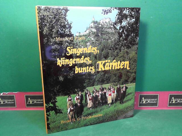 Singendes, klingendes, buntes Kärnten. 1.Auflage,