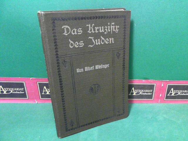 Das Kruzifix des Juden - Historischer Roman aus der Wiener Geschichte des 17.Jahrhunderts. 1.Auflage,