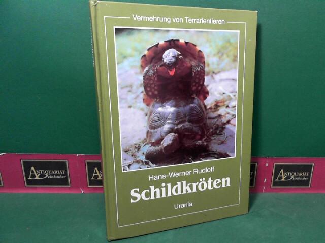 Rudloff, Hans-Werner: Vermehrung von Terrarientieren - Schildkröten. 1.Auflage,