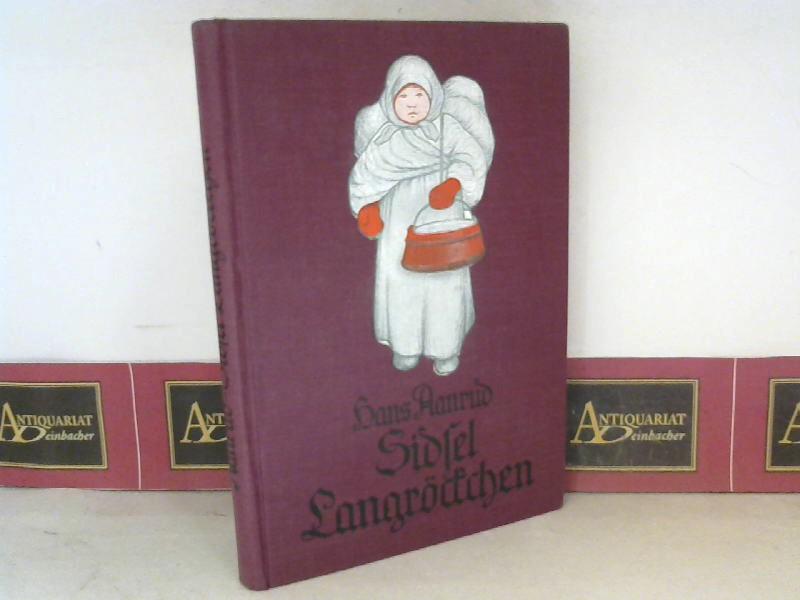Sidsel Langröckchen. Eine Erzählung aus den norwegischen Bergen. (=Nordische Bücherei). 7.Auflage,