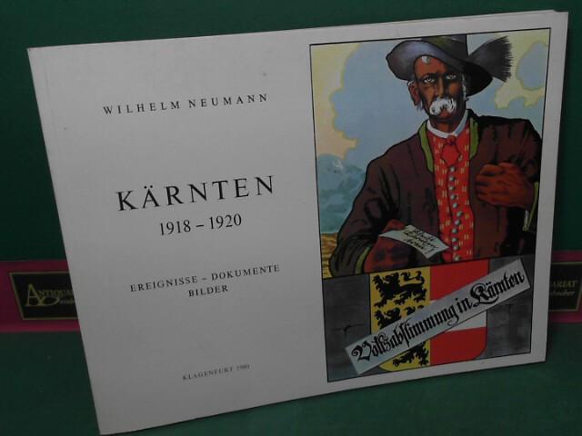 Kärnten 1918-1920 - Ereignisse, Dokumente, Bilder. (= Buchreihe des Landesmuseums für Kärnten, Band XXIX). 2.Auflage,