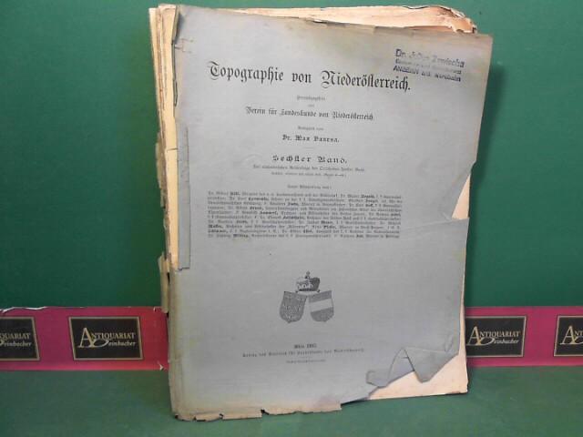 Verein für Landeskunde (Hrsg. und Max Vancsa: Topographie von Niederösterreich - 6.Band: Der alphabetischen Reihenfolge der Ortschaften 5.Band: 6.-8.Heft: Mautern - Mendling. 1. Aufl.