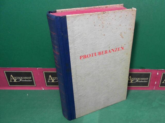 Protuberanzen - Ein utopischer Roman. 21.-40.tausend