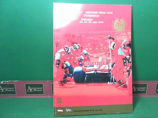 Formula 1 - Grosser Preis von Österreich, Spielberg 23.24.25. Juli 1999. - Official F1 Race Programm. - FIA Formula 1 World Championship. 1.Auflage,