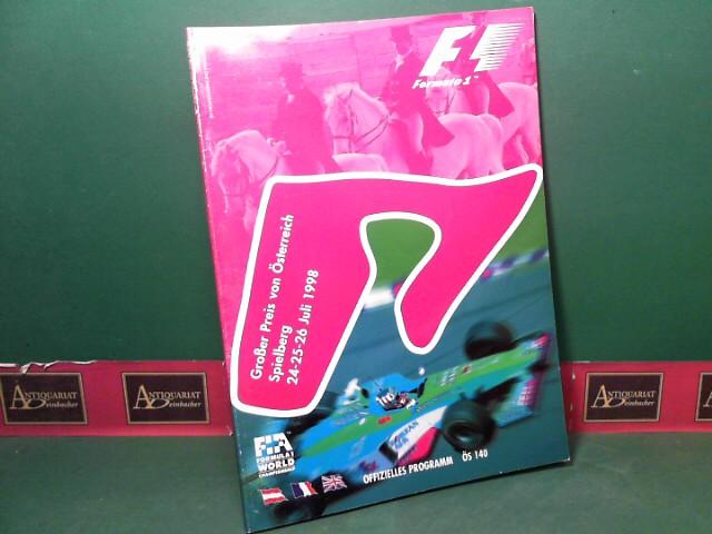Formula 1 - Grosser Preis von Österreich, Spielberg 24-25-26. Juli 1998. - Official F1 Race Programm. - FIA Formula 1 World Championship. 1.Auflage,