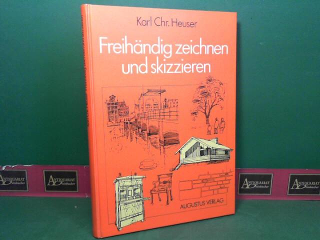 Freihändig zeichnen und skizzieren - Lehr- und Arbeitsbuch. 6.Auflage,