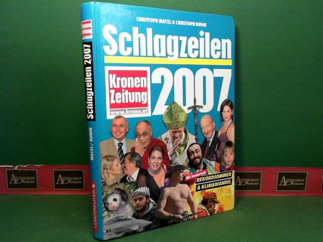 Schlagzeilen 2007 - Neue Kronen Zeitung. 1. Aufl.