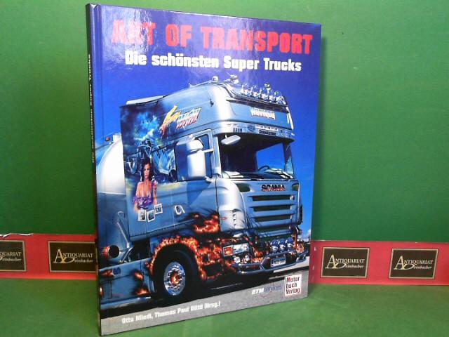 Art of Transport - Die schönsten Super Trucks. 1.Auflage,