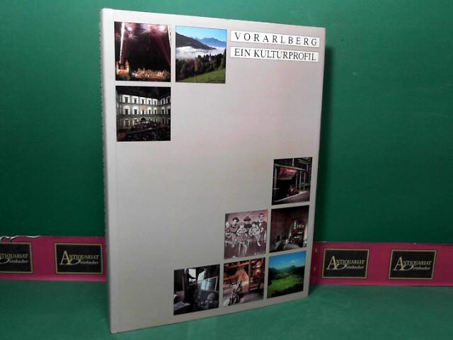 Vorarlberg. Ein Kulturprofil. 1.Auflage,