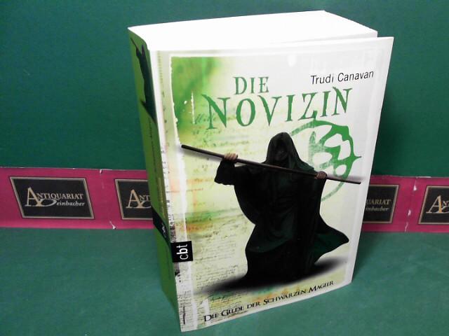 Die Novizin. (= Die Gilde der Schwarzen Magier, Band 2). 6.Auflage,